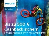Bis zu 500 € Cashback auf Philips Ambilight 4K Ultra HD-TVs