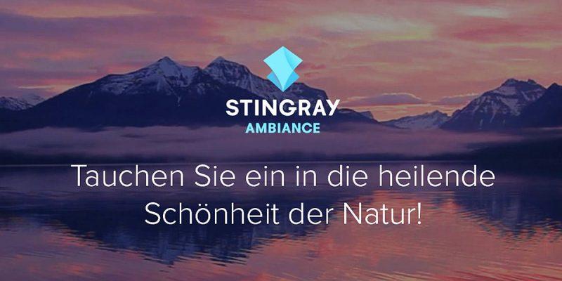 Neuer 4K-Sender Stingray Ambiance startet in Deutschland